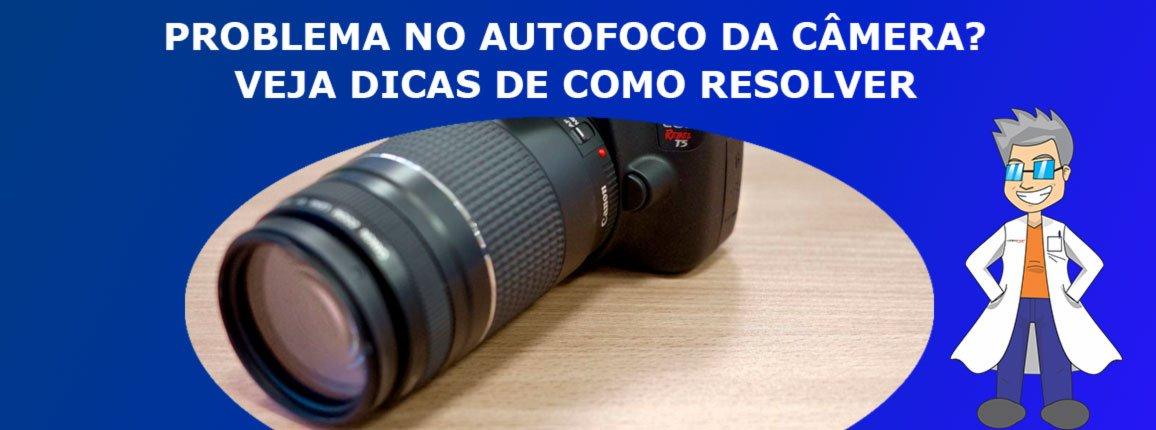 Problema-no-autofoco-da-câmera
